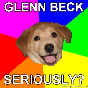 Advice-Dog-GLENN-BECK-SERIOUSLY